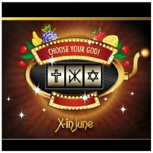 X-In June – Choose Your God