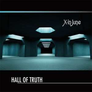 X-in June – Hall Of Truth (2012)