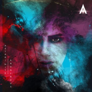 Astari Nite – Anonymous