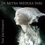 In Mitra Medusa Inri - The Excitement