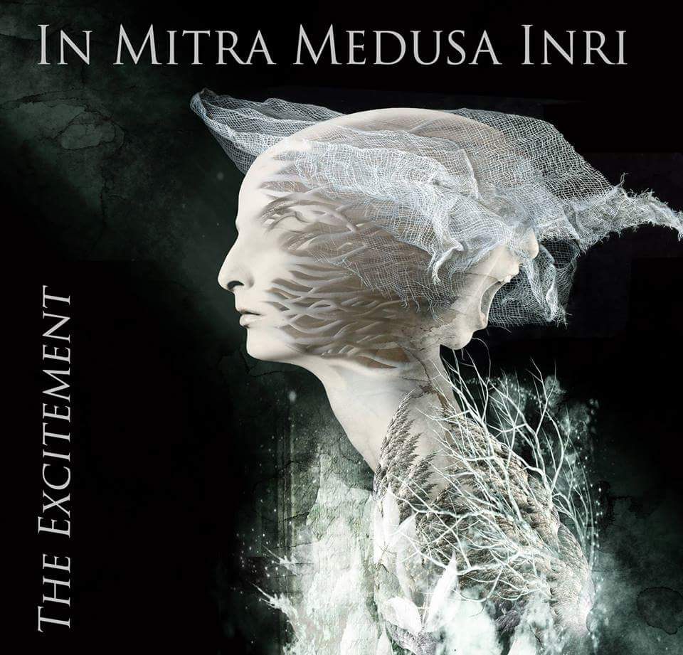 In Mitra Medusa Inri – The Excitement