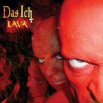 Das Ich - Lava