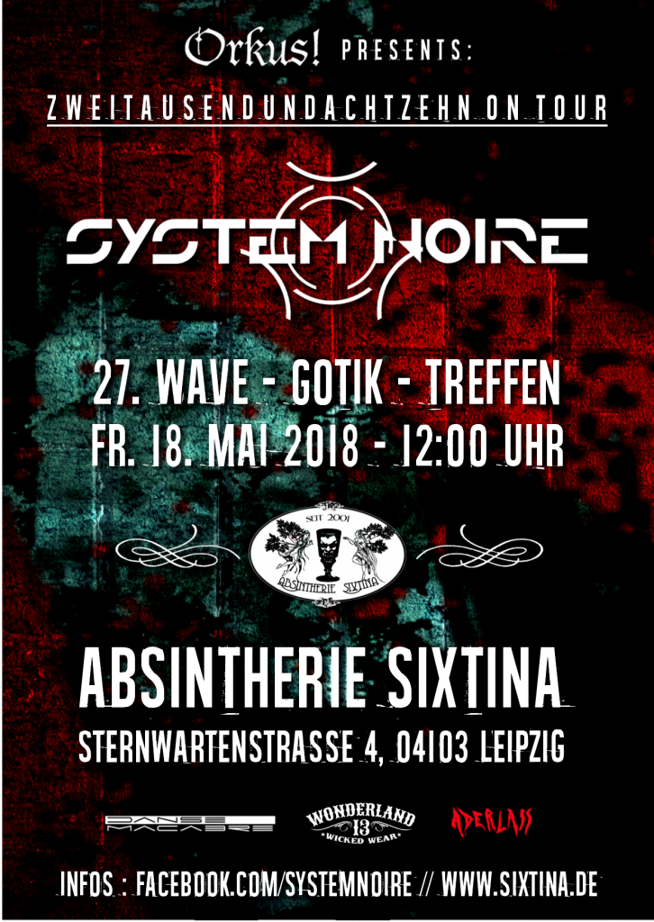 System Noire live at 27. Wave-Gotik-Treffen 2018 / Absintherie Sixtina