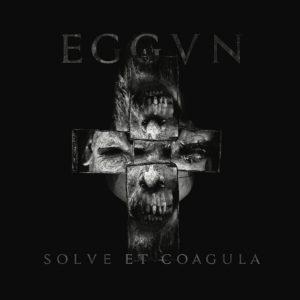 EGGVN – Solve et Coagula