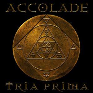 Accolade – Tria Prima
